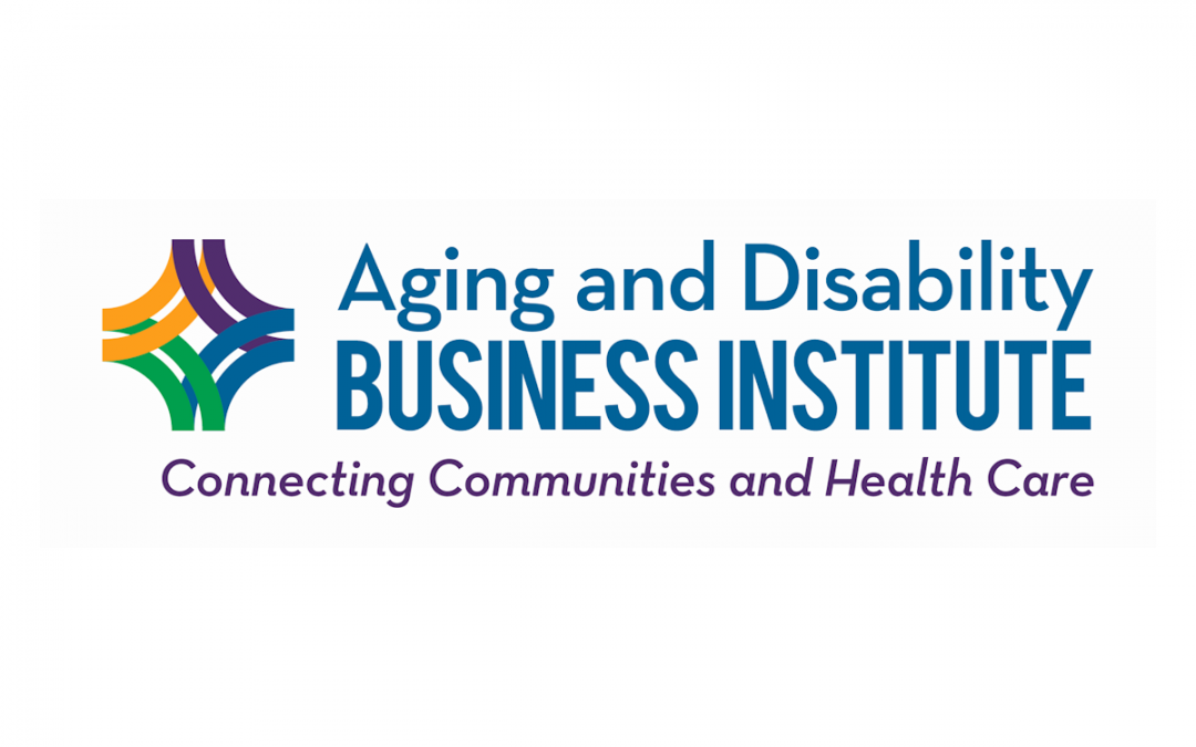 Project Enhance Selected For Aging And Disability Business Institute's Health IT Learning Collaborative