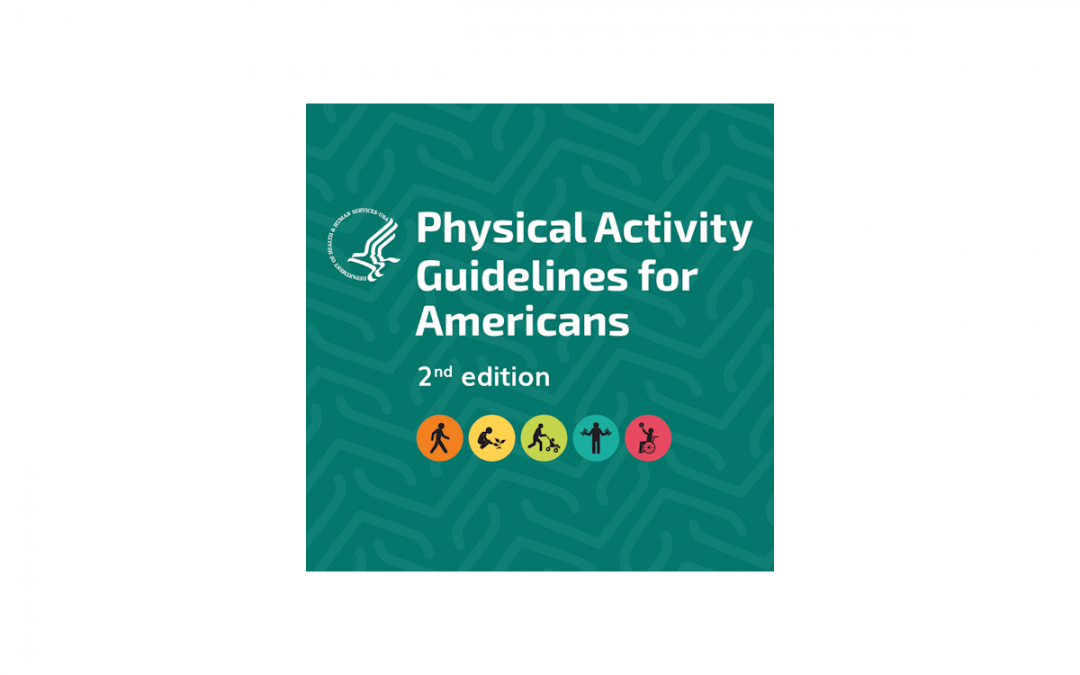 Updated Physical Activity Guidelines For Americans, 2nd Edition – EnhanceFitness Meets All Recommendations For Older Adults